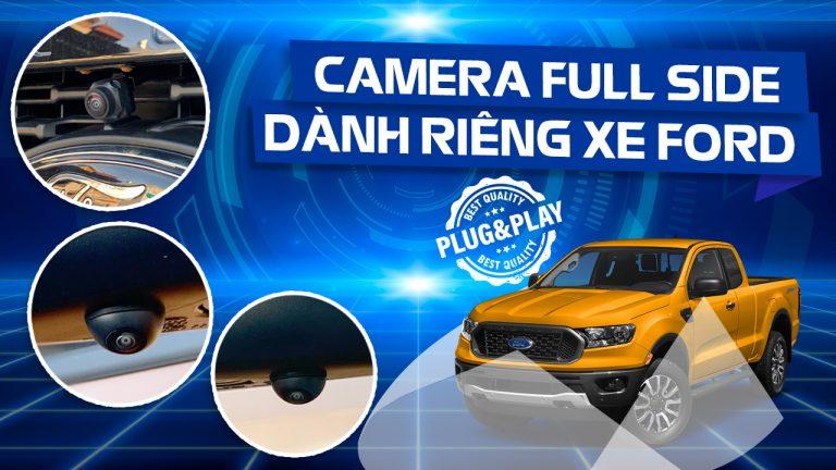 Hệ thống Camera Full Side 3 mắt cho xe ô tô tốt nhất hiện nay