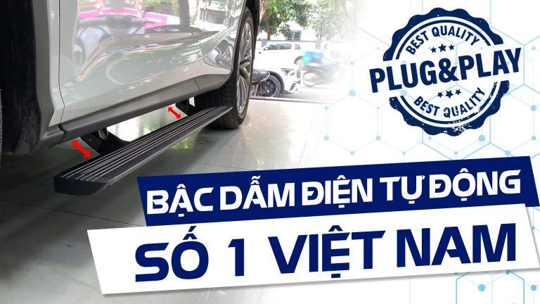 Bậc dẫm điện tự động dành cho xe hơi tốt nhất tại Việt Nam